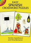 Easy Spanish Crossword Puzzles (Dover Little Activity Books) - Stanley Appelbaum, Nina Barbaresi