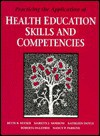 Practical Appl of Health Educ Skills & Competencies - Marilyn Morrow, Kathleen Doyle