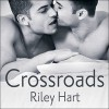 Crossroads - Riley Hart, Sean Crisden