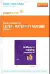 Maternity Nursing - Pageburst E-Book on Vitalsource (Retail Access Card): An Introductory Text - Gloria Leifer
