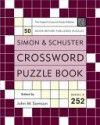 Simon And Schuster Crossword Puzzle Book #252: The Original Crossword Puzzle Publisher (Simon And Schuster Crossword Puzzle Books) - John M. Samson