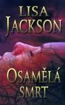 Osamělá smrt - Lisa Jackson