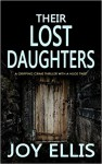 Their Lost Daughters - Joy Ellis