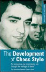 The Development of Chess Style - Max Gms Euwe, John Nunn, Max Euwe