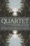 Quartet: Selected Poems from the Editors of Batture Willow Press - William Wright, Christopher Hannan, George Riess, John Freeman