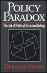 Policy Paradox: The Art of Political Decision Making - Deborah Stone