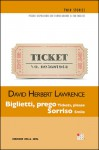 Biglietti, prego; Sorriso - D.H. Lawrence, Alessandro Ceni