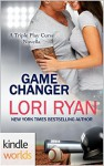 Game For Love: Game Changer (Kindle Worlds Novella) (The Triple Play Curse Novellas Book 1) - Lori Ryan
