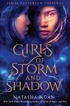Girls of Storm and Shadow - Natasha Ngan