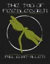 The Tao of Feeblecorn - Paul Goat Allen