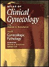Gynecologic Pathology - Morton A. Stenchever, Barbara Goff