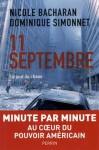 11 septembre: le jour du chaos - Nicole Bacharan