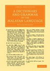 A Dictionary and Grammar of the Malayan Language - William Marsden