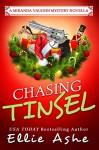 Chasing Tinsel (Miranda Vaughn Mysteries) - Ellie Ashe