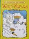 The Wild Swans( A Good Night, Sleep Tight Storybook) - Grace De La Touche, Pam Storey