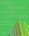 Writing and Reading Across the Curriculum (13th Edition) - Laurence M. Behrens, Leonard J. Rosen