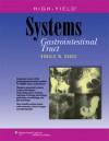 High-Yield Systems: Gastrointestinal Tract - Ronald W. Dudek
