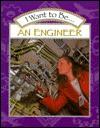 I Want to Be an Engineer - Stephanie Maze