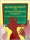 Achievement for African-American Student - Gary L. Reglin