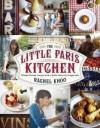 The Little Paris Kitchen - Rachel Khoo