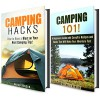 Camping 101 Box Set: Camping Hacks, Ideas and Tips on Having Fun on Your Adventure! IMAGES INCLUDED (BAckpacking and Bushcraft Survival) - Sarah Benson, Michael Hansen