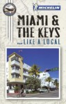 Michelin Miami and the Keys - Michelin Travel Publications