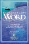 Experiencing The Word Through The Gospels - Henry T. Blackaby