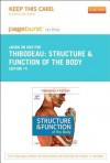 Structure & Function of the Body - Pageburst E-Book on Kno (Retail Access Card) - Gary A. Thibodeau, Kevin T. Patton