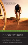 Discovery Road - Andy Brown, Tim Garratt, Ranulph Fiennes