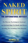 Naked Spirit: The Supernatural Odyssey - Jon Whale