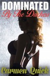 Dominated By The Duchess: Victorian Historical Femdom Erotica - Carmen Quick