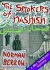 The Smokers of Hashish - Norman Berrow
