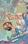 Buffy: Season Ten Volume 3 Love Dares You (Buffy the Vampire Slayer) - Rebekah Isaacs, Joss Whedon