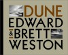 Edward and Brett Weston: Dune - Edward Weston, Kurt Markus