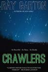 Crawlers - Ray Garton