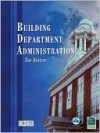 Building Department Administration, 3rd edition - International Code Council