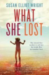 What She Lost - Susan Elliot Wright