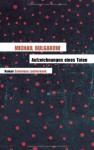 Aufzeichnungen eines Toten: Roman - Michail Bulgakow, Thomas Reschke
