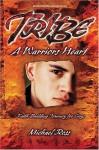 Tribe: A Warrior's Heart (Breakaway Devotional) - Michael Ross