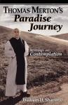 Thomas Merton's Paradise Journey - Thomas Merton