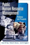 Public Human Resource Management: Problems and Prospects (5th Edition) - Steven W. Hays, Richard C. Kearney