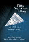 Fifty Squares of Grey: The Spanking-New Sudoku Variant - Brainfreeze Puzzles