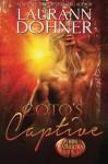 Coto's Captive (Zorn Warriors) (Volume 5) - Laurann Dohner, Kelli Collins, Dar Albert