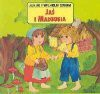 Jaś i Małgosia - Wilhelm Grimm