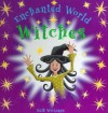 Witches: An Enchanted World Book (Enchanted World) - Ruth Wickings