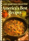 America's Best Recipes, 1993 - Janice L. Krahn, Dana Moore
