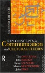 Key Concepts in Communication and Cultural Studies - Tim O'Sullivan