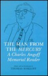 The Man from the Mercury: A Charles Angoff Memorial Reader - Charles Angoff