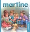 Martine baby-sitter - Marcel Marlier, Gilbert Delahaye