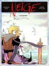 Neige, tome 5 - Il diavolo - Didier Convard, Christian Gine